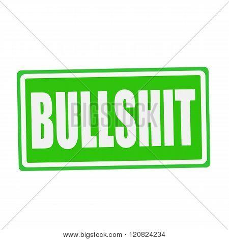 an images of BULLSHIT white stamp text on green