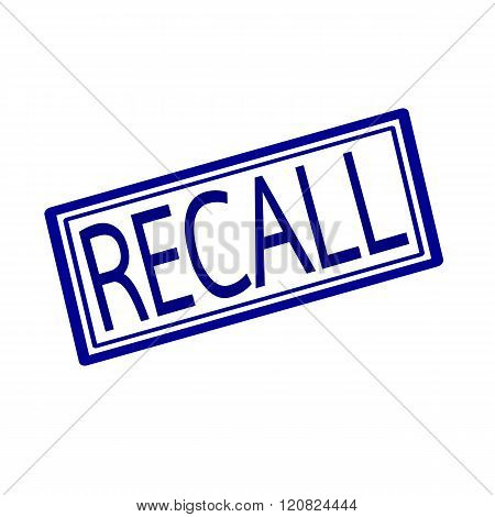 an images of Recall blue stamp text on white