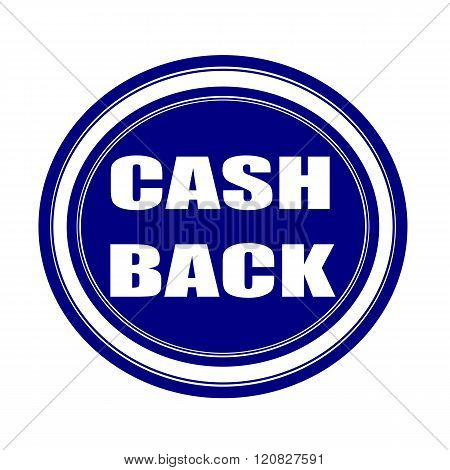 Cash back white stamp text on blueblack