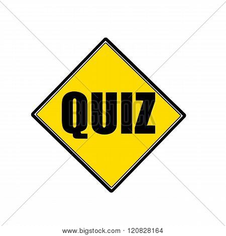 an images of QUIZ black stamp text on yellow