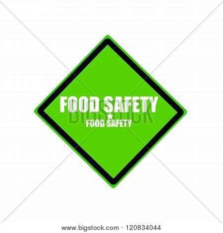 Food Safety White Stamp Text On Green Background