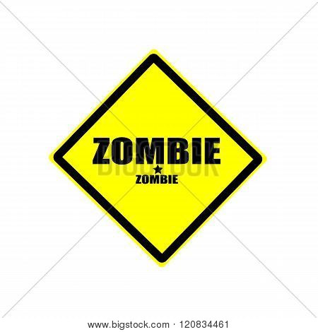 Zombie  Black Stamp Text On Yellow Background