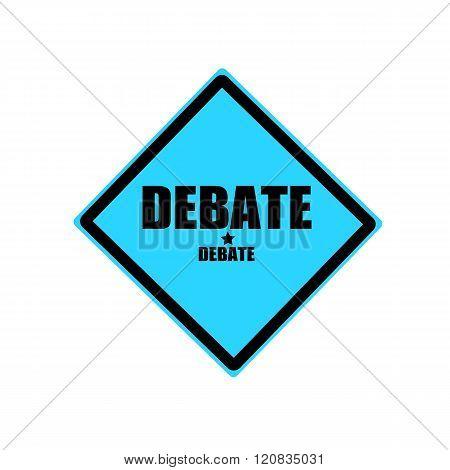 Debate Black Stamp Text On Blue Background