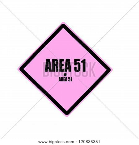 Area 51 Black Stamp Text On Pink Background