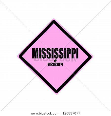 Mississippi Black Stamp Text On Pink Background