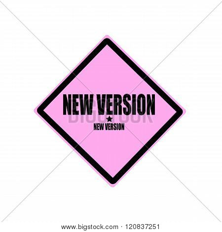 New Version Black Stamp Text On Pink Background