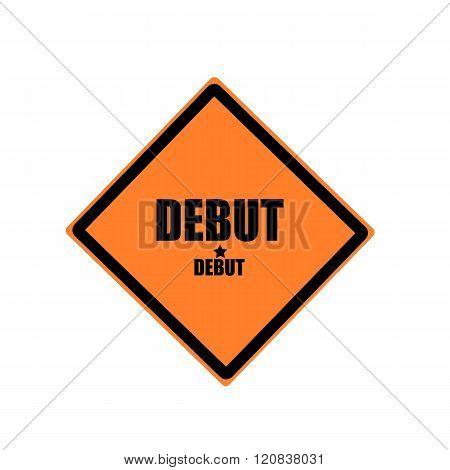 Debut Black Stamp Text On Orange Background