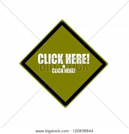 Click Here White Stamp Text On Green Background