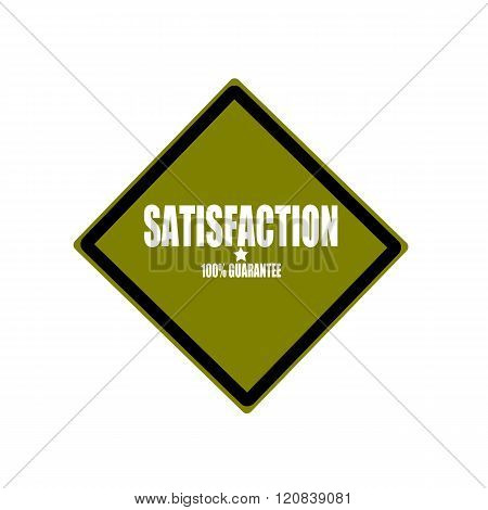 Satisfaction White Stamp Text On Green Background