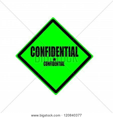 Confidential Black Stamp Text On Green Background