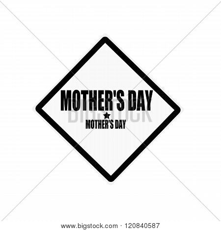 Mothers Day Black Stamp Text On White Background