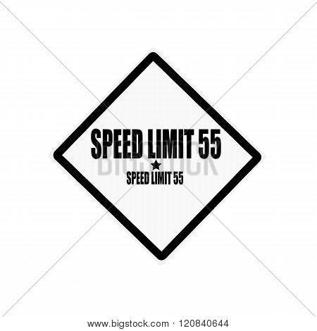 Speed Limit 55 Black Stamp Text On White Background
