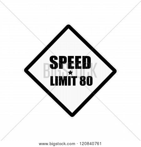 Speed Limit 80 Black Stamp Text On White Background