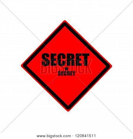 Secret Black Stamp Text On Red Background