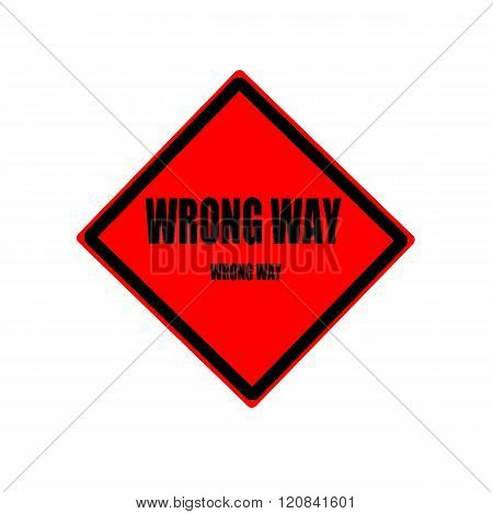 Wrong Way Black Stamp Text On Red Background