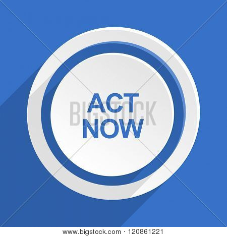 act now blue flat design modern icon