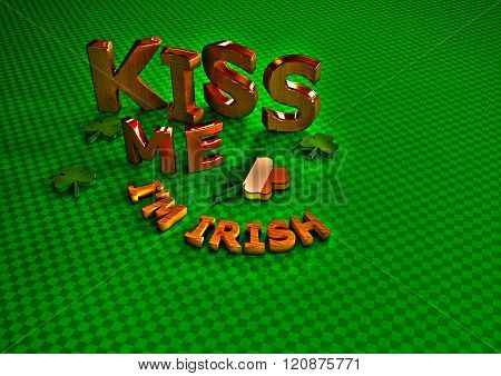 Kiss Me I am Irish.