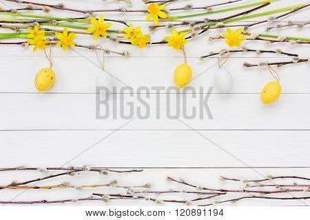 Easter Background With Decorative Easter Eggs, Narcissus  And Willow Tree Branch. Copy Space, Top Vi