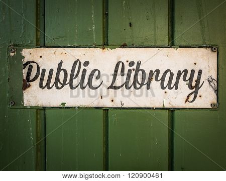 Rustic Public Library Sign