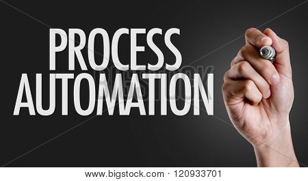 Hand writing the text: Process Automation