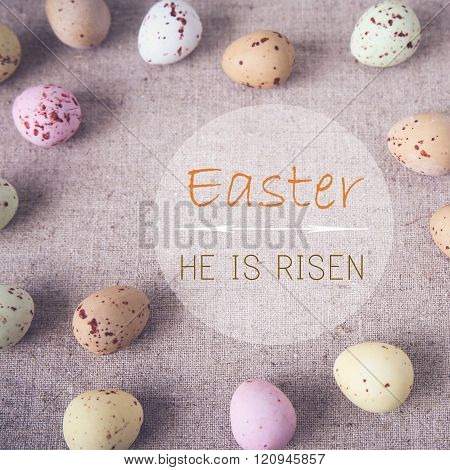 Easter eggs with Easter, He is risen word, toning