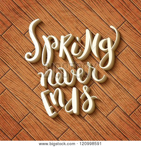 Spring never ends
