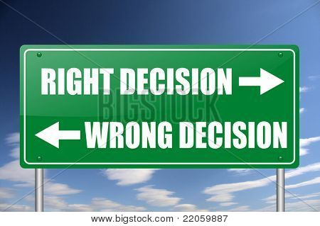 right decision - wrong decision sign