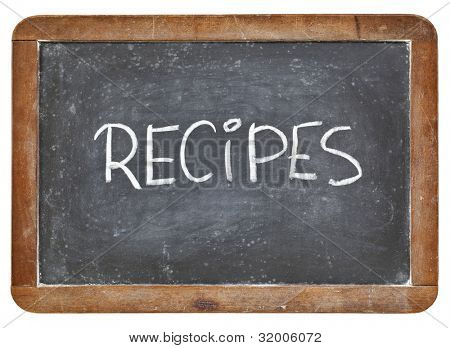 recipes word - white chalk handwriting on a vintage slate blackboard isolated on white