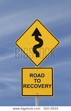 """Road to Recovery"" Road Sign"
