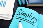 Simplify Written On A Page. Simplicity Concept. poster