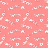 Seamless Pattern With Meow Lettering And Paws. White Drawing On Pink Background. Vector Illustration poster