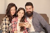 Family Selfie. Family Spend Weekend Together. Use Smartphone For Selfie. Friendly Family Having Fun  poster