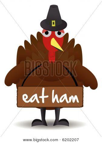 Turkey wearing eat ham sign anti-turkey