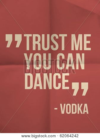 """trust Me You Can Dance"" Quote On Folded Paper Background"