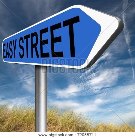 no risks easy street safe and comfortable way