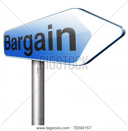 bargain  or lowest price and great sales deal and reduction or sale promotion with special price cut.