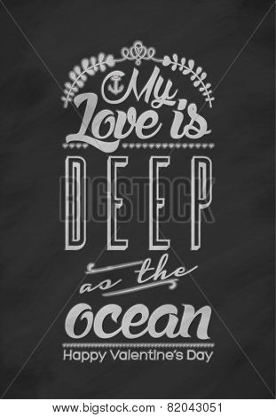 My Love is deep as the ocean - Vintage Typographical Valentine's Day Card