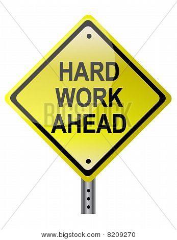 Hard Work Ahead