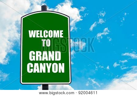 Welcome To Grand Canyon