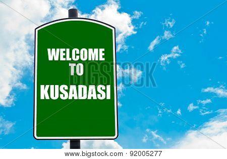 Welcome To Kusadasi