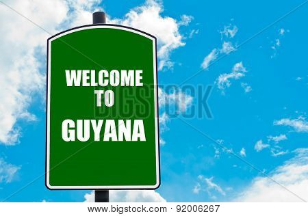Welcome To Guyana