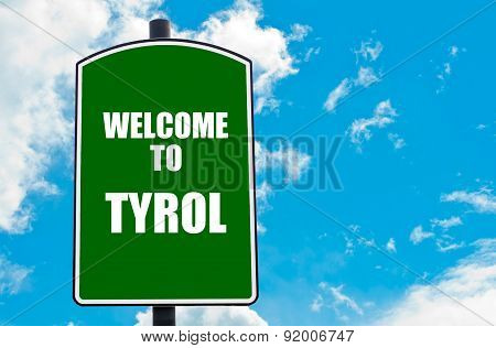 Welcome To Tyrol