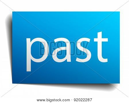 Past Blue Paper Sign On White Background