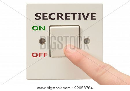 Dealing With Secretive, Turn It Off