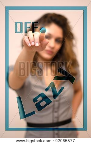 Woman Turning Off Lazy On Panel