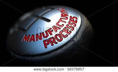Manufacturing Processes On Gear Stick With Red Text.