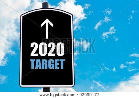 Twenty Twenty Target Ahead