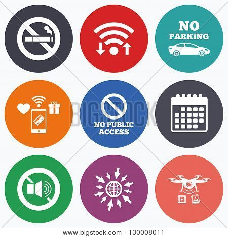 Wifi, mobile payments and drones icons. Stop smoking and no sound signs. Private territory parking or public access. Cigarette symbol. Speaker volume. Calendar symbol.
