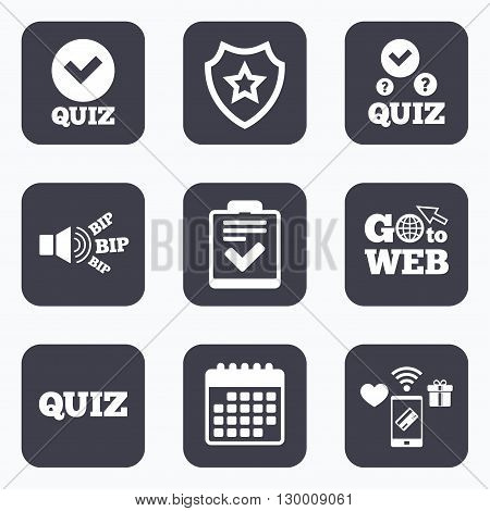 Mobile payments, wifi and calendar icons. Quiz icons. Checklist with check mark symbol. Survey poll or questionnaire feedback form sign. Go to web symbol.
