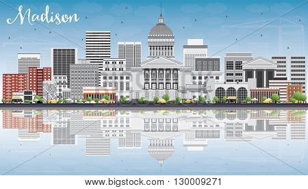 Madison Skyline with Gray Buildings, Blue Sky and Reflections. Vector Illustration. Business Travel and Tourism Concept with Modern Buildings. Image for Presentation Banner Placard and Web Site.